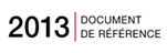 Document de rfrence 2013