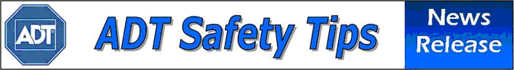 ADT Safety Tips